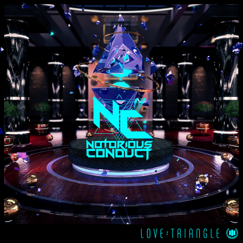Notorious Conduct – Love Triangle Release + Interview