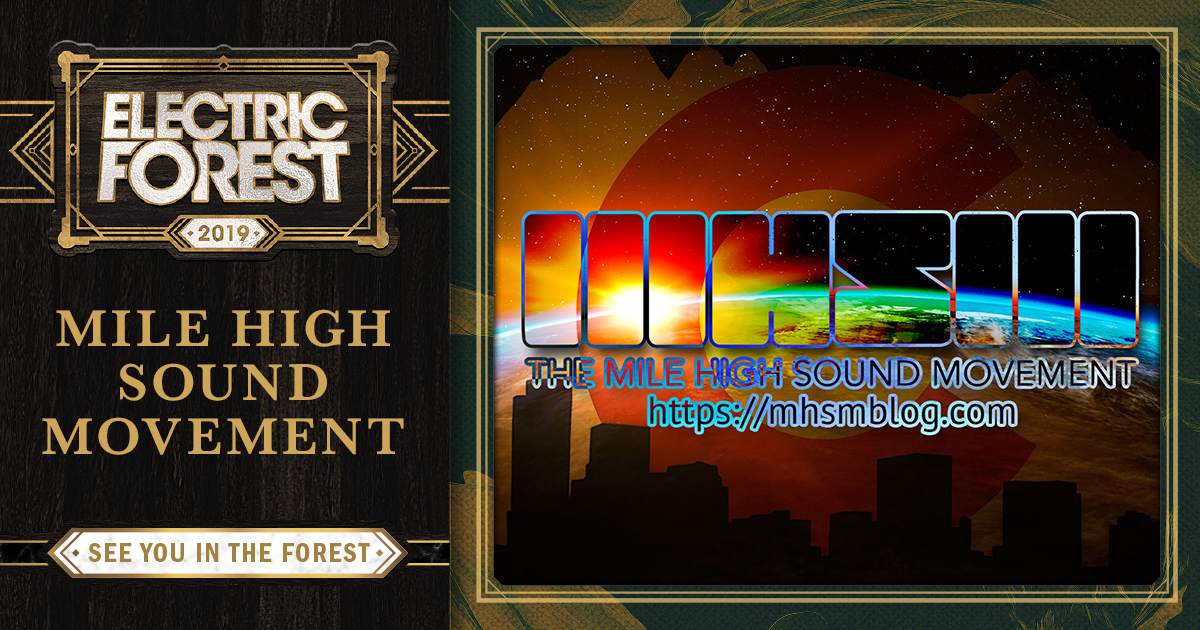 MHSM Announces Showcase at Electric Forest for Festival Debut