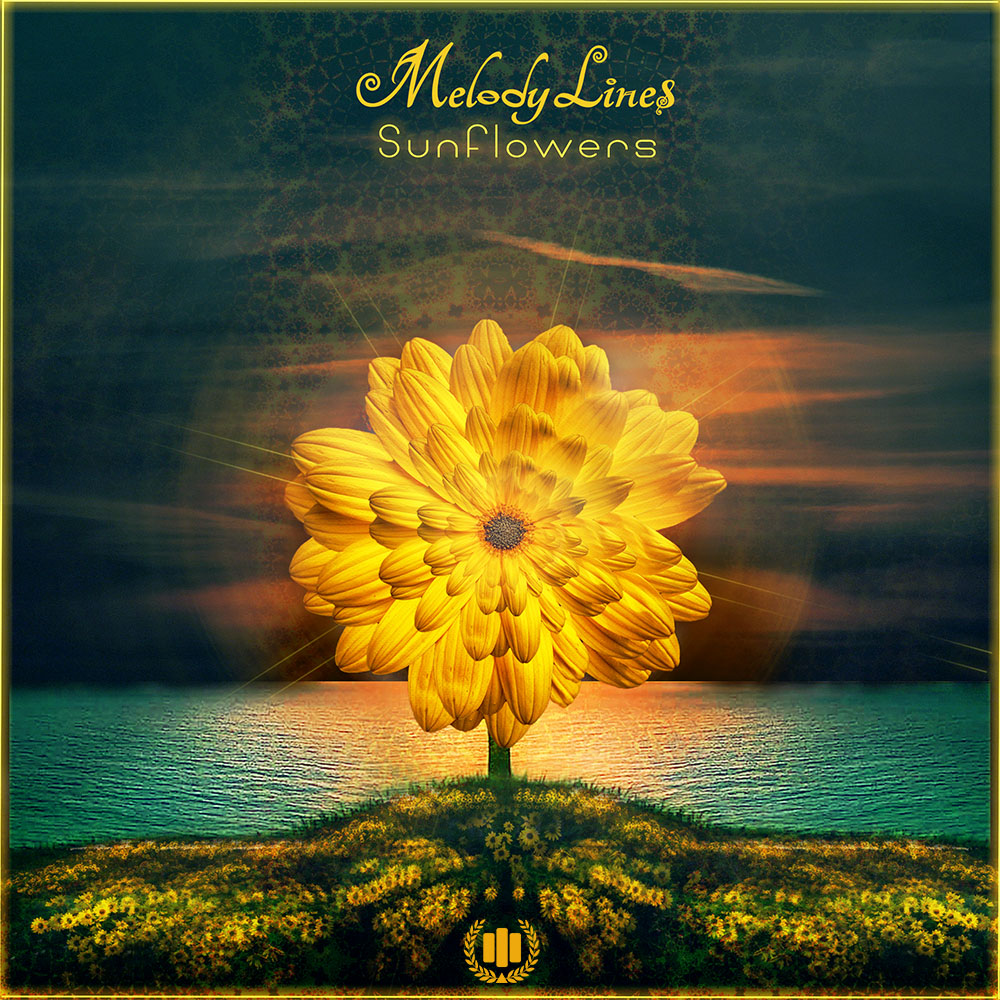 Sunflowers – New Uplifting Single By Melody Lines
